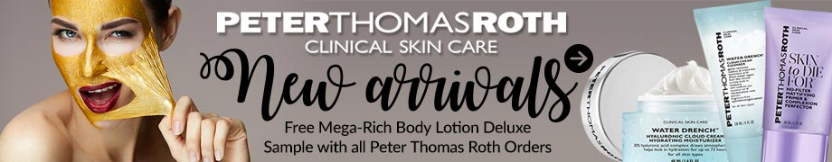 Peter Thomas Roth New Arrivals